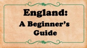 England: A Beginner's Guide