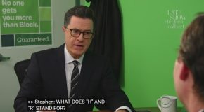 Stephen Colbert Goes Undercover As An H&R Block Tax Pro