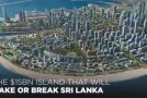 This $15BN Island In Sri Lanka Has The Power To Make Or Break The Nation!